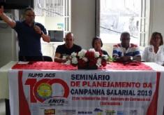 Seminário de Planejamento dá início à Campanha Salarial 2019