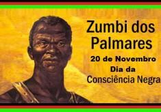 20 de Novembro – Dia da Consciência Negra – Viva Zumbi!
