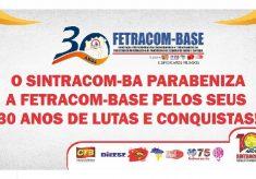VIVA OS 30 ANOS DA FETRACOM-BASE!