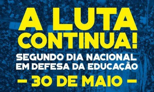 Dia 30 vai ser maior: Defesa da Educação e Contra a Reforma da Previdência