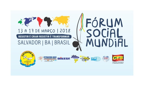 Fórum Social Mundial: Resistir é Criar, Resistir é Transformar