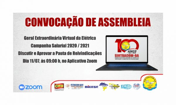 Elétricas: Sábado, dia 11/07, 9h, tem Assembleia e Seminário Virtual da Campanha Salarial. Participe!