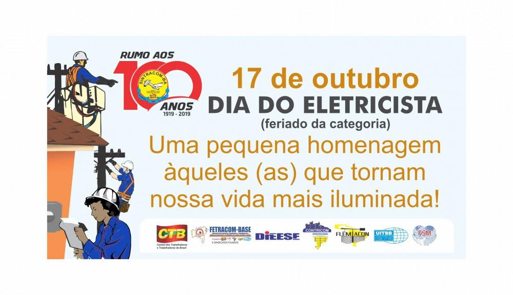 Viva 17 de Outubro, Dia do Eletricista: feriado da categoria