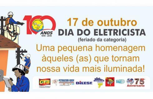 17/10 – Viva o Dia do Eletricista: Conquista da luta!!